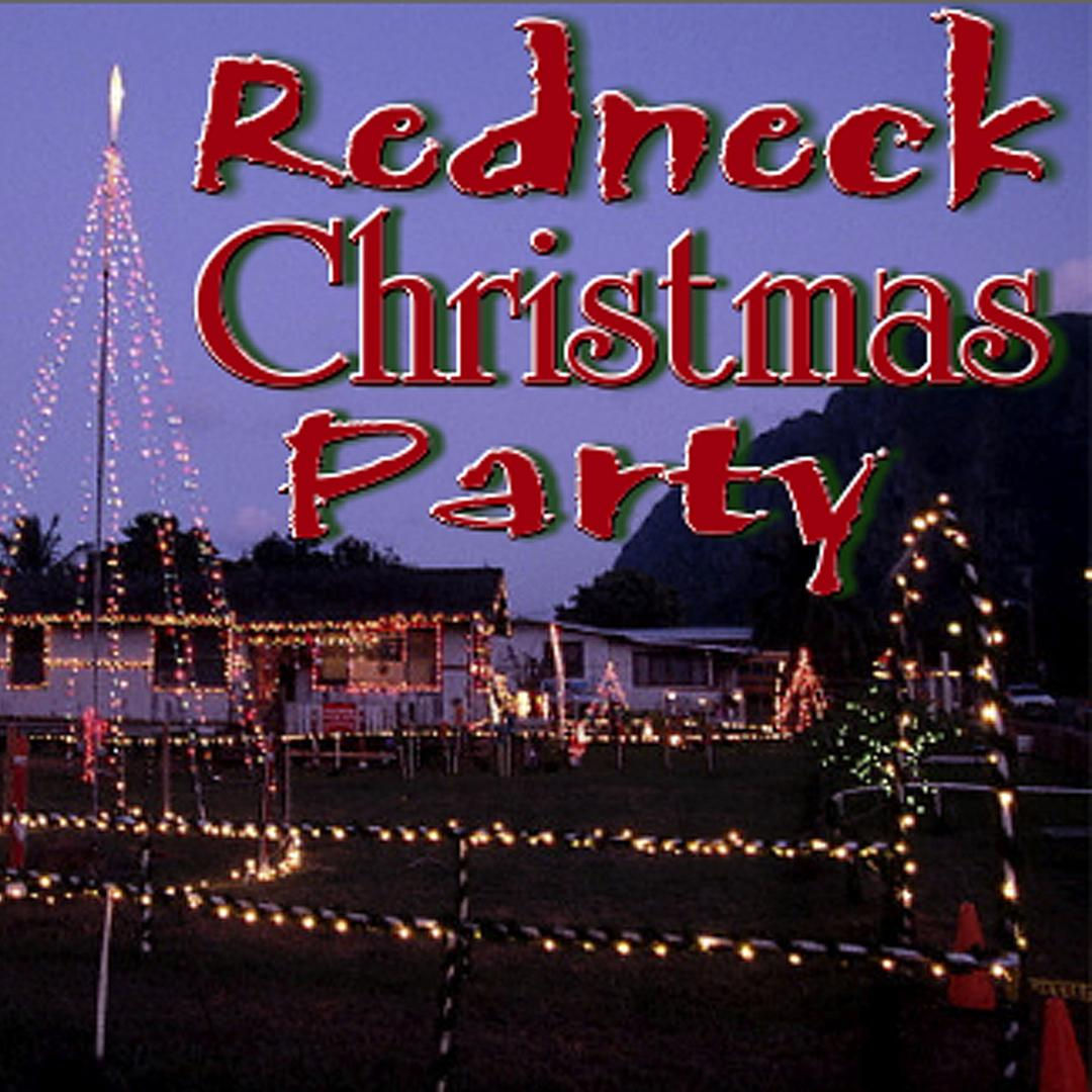 12 days of a redneck christmas slidawg the redneck ramblers holidayfrom the album redneck christmas party - 12 Redneck Days Of Christmas