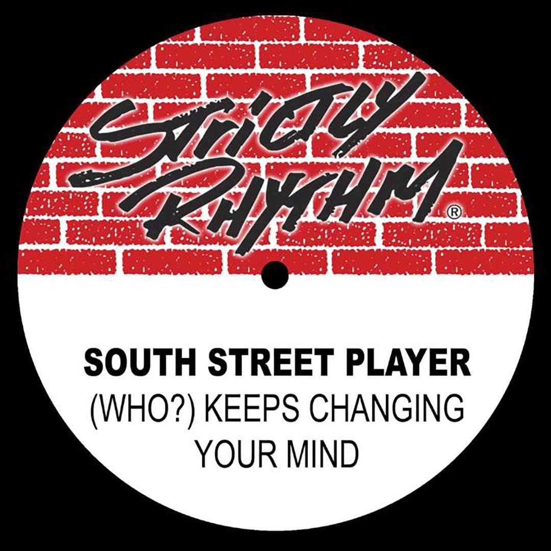Who Keeps Changing Your Mind? (The Club Mix) by South Street